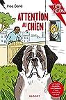 Attention au chien ! par Sané
