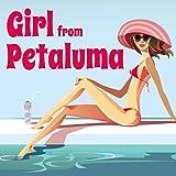Girl from Petaluma