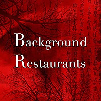Background Restaurants: Classical and New Age Music for a Relaxed Atmosphere
