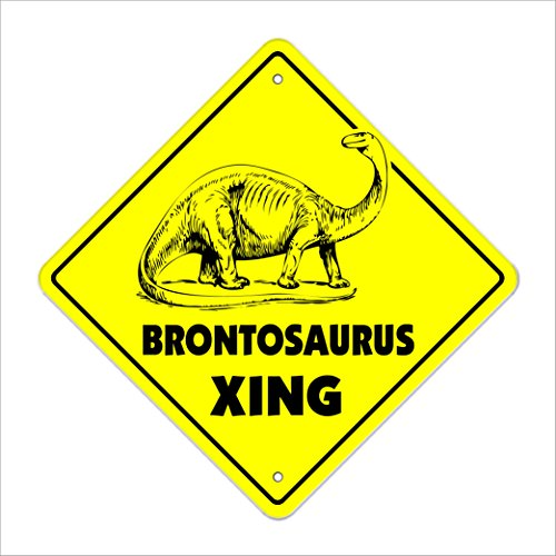 "Brontosaurus Crossing Sign Zone Xing | Indoor/Outdoor | 12"" Tall Dinosaur Prehistoric trex Burger"