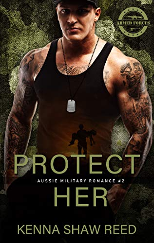 Protect Her (Aussie Military Romance Book 2) (English Edition)