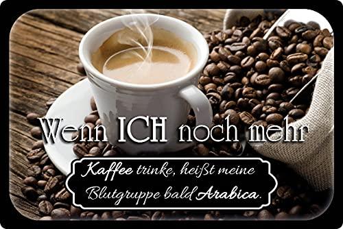 Blechschild 20x30cm gewölbt Kaffee Arabica Coffee Bar Sprüche Deko Geschenk Schild