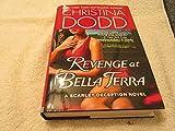 Revenge at Bella Terra (A Scarlet Deception Novel)