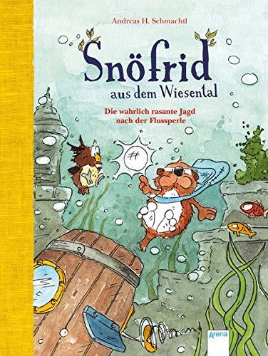 Snöfrid aus dem Wiesental (3). Die wahrlich rasante Jagd nach der Flussperle