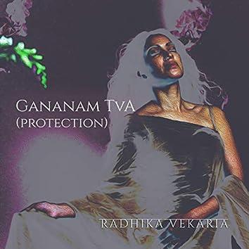 Gananam Tva (Protection)
