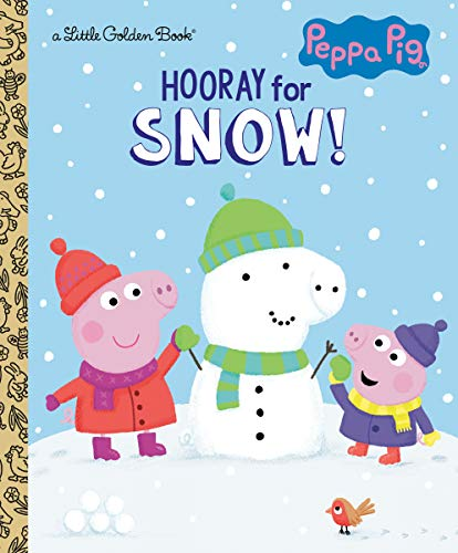 Hooray for Snow! (Peppa Pig) (Little Golden Book)