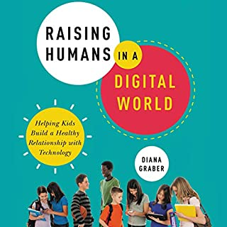 Raising Humans in a Digital World audiobook cover art