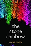 Image of The Stone Rainbow