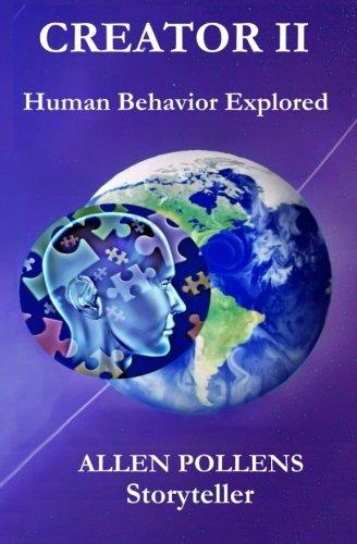 Book: Creator II - Human Behavior Explored by Allen Pollens