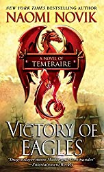 Victory of Eagles (Temeraire #5) by Naomi Novik