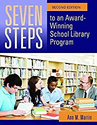 Seven Steps To An Award Winning School Library Program By Author Ann M Martin Published On January 2012