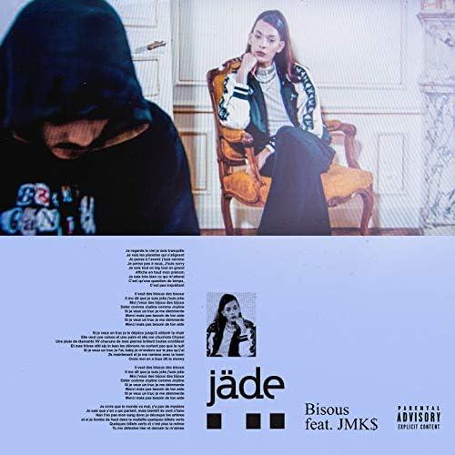 Jäde feat. JMK$