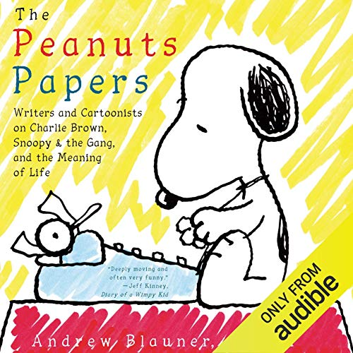 The Peanuts Papers audiobook cover art