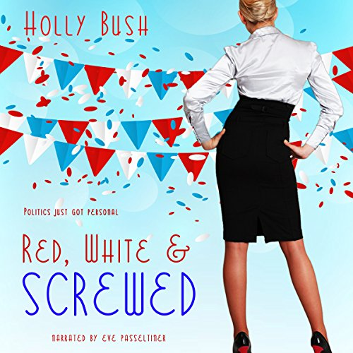 Red, White & Screwed audiobook cover art