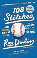 108 Stitches: Loose Threads, Ripping Yarns, and the Darndest Characters from My Time in the Game