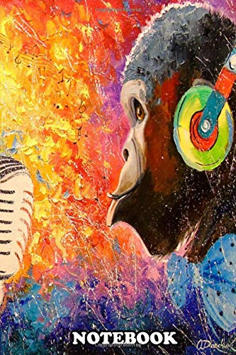 Notebook: Blowing Monkeys Oil Painting On Canvas Handmade , Journal for Writing, College Ruled Size 6