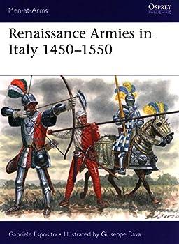 Renaissance Armies in Italy 1450–1550  Men-at-Arms