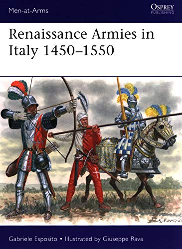 Renaissance Armies in Italy 1450–…