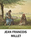 illustrated Jean Francois Millet: Recommended books of fiction worth reading (English Edition)