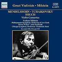 Great Violinists: Milstein Mendelssohn, Tchaikovsky, Bruch: Violin Concertos