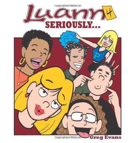 Seriously...: Luann #4 (Volume 4)