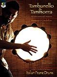 Tamburello & tammorra. Tecniche tradizionali e moderne. Ediz. italiana e inglese. Con DVD:...
