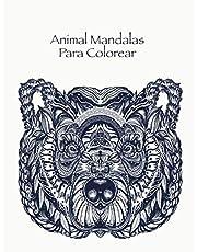 Animal Mandalas Para Colorear: Libro de colorante para los adultos con 50 dibujos de animales para el alivio del estrés y de buen humor