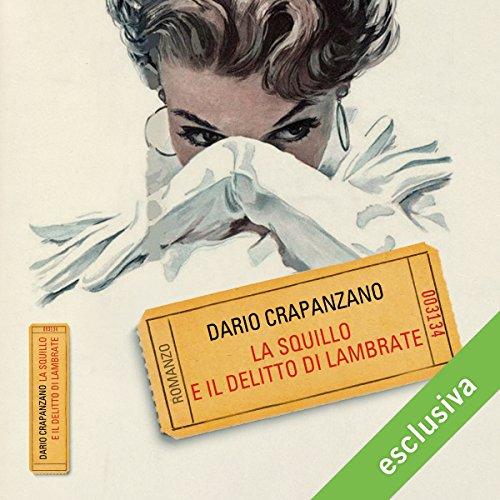 Dario Crapanzano - La squillo e il delitto di Lambrate (2018) .mp3 - 64 kbps