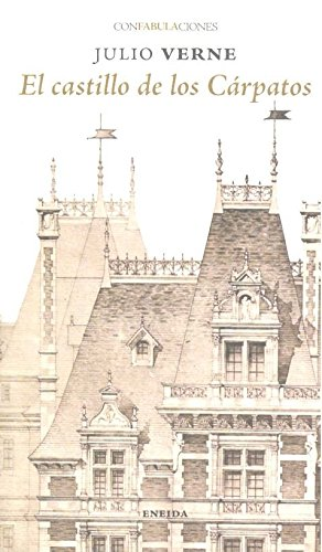 El Castillo de los Cárpatos: 110 (Confabulaciones)