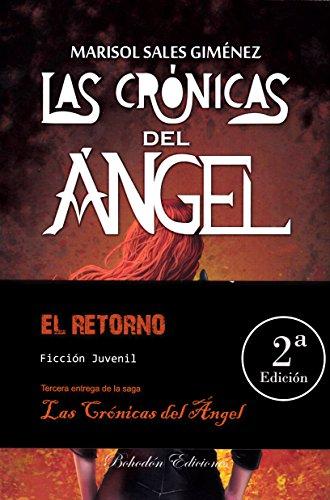 Las crónicas del ángel. El retorno (Arce)