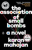 The Association of Small Bombs: A Novel (Paperback)