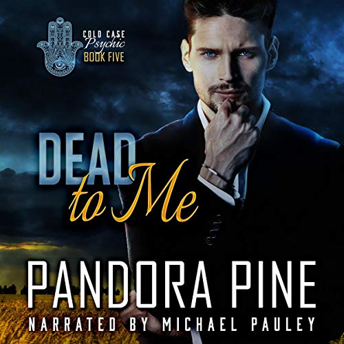 Dead to Me Audiobook By Pandora Pine cover art