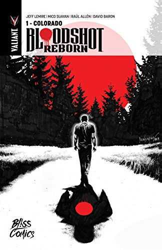 Bloodshot Reborn Vol. 1