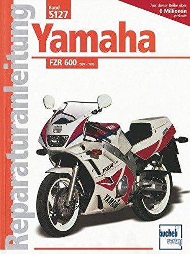 Yamaha FZR 600 (ab 1989) (Reparaturanleitungen)