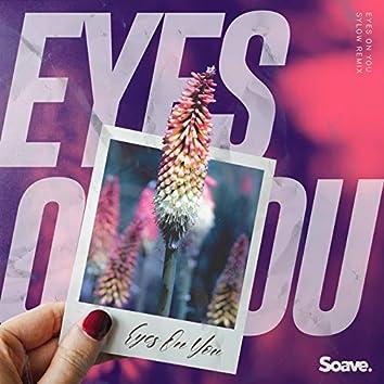 Eyes on You (Sylow Remix)