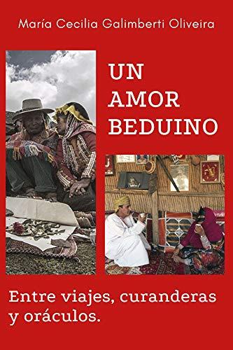 UN AMOR BEDUINO: ENTRE VIAJES, CURANDERAS Y ORÁCULOS