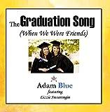 Graduation Song (When We Were Friends)