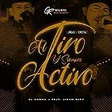 Al Tiro y Siempre Activo (Lineas de Cristal)
