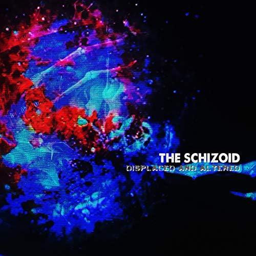 The Schizoid