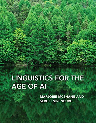 Compare Textbook Prices for Linguistics for the Age of AI  ISBN 9780262045582 by Mcshane, Marjorie,Nirenburg, Sergei