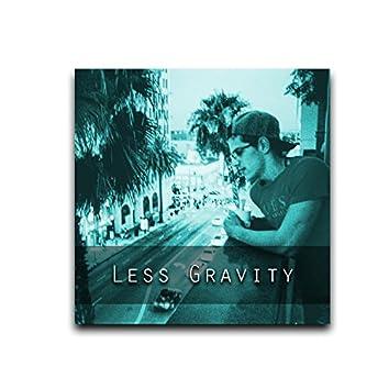 Less Gravity
