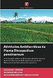 Atividades Antidiarréicas da Planta Discopodium penninervum: Investigação sobre as Atividades Antidiarréicas e Antimicrobianas de 80% de Extrato de Folha Metanólica de Penninerv Discopodium