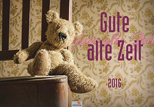 GUTE ALTE ZEIT Kalender 2016
