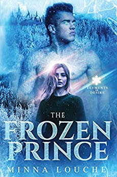 The Frozen Prince (Elements of Desire Book 1) by [Minna Louche]