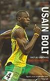 Usain Bolt: Fast as Lightning