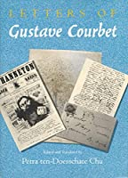 Letters of Gustave Courbet
