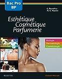 Bac professionnel et Brevet professionnel Esthétique, Cosmétique, Parfumerie - 2nde,1ere Et Term