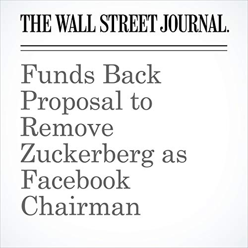 Funds Back Proposal to Remove Zuckerberg as Facebook Chairman copertina