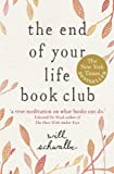the end of your life book club, book, Will Schwalbe