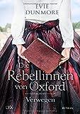 Die Rebellinnen von Oxford - Verwegen (Oxford Rebels, Band 1) von Evie Dunmore